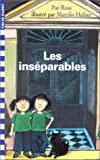 Les inséparables (French Edition) (2070521303) by Ross, Pat