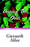 img - for Against the Odds book / textbook / text book