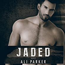 Jaded: Full Series: A Second Chance Romance Serial (       UNABRIDGED) by Ali Parker, Zoe Reid Narrated by Hannah Pralle