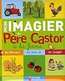 """Afficher """"Mon imagier du Père Castor, à la ferme"""""""