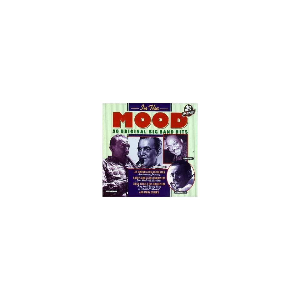 In the Mood 20 Original Big Band Hits Various Artists Music
