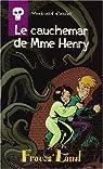 Frouss 'land : week-end d'enfer - le cauchemar de madame henry par Migou