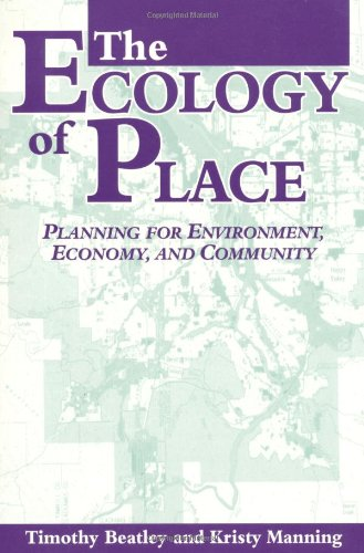 The Ecology of Place: Planning for Environment, Economy,...