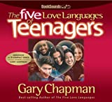 The Five Love Languages of Teenagers CD