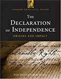 The Declaration Of Independence: Origins and Impact (Landmark Events in Us History)