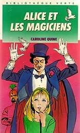 Alice et les Magiciens