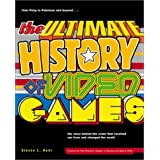 The Ultimate History of Video Games: From Pong to Pokemon and Beyond-The Story Behind the Craze That Touched Our Lives and Changed the Worlddi Steve L. Kent