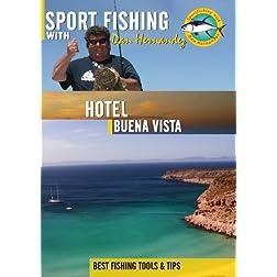 Sportfishing with Dan Hernandez Hotel Buena Vista