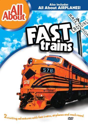 All About Fast Trains/All About AirplanesAll About Fast Trains/All About Airplanes