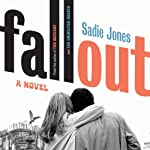 Fallout: A Novel | Sadie Jones