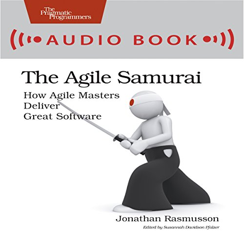 Bewertung für The Agile Samurai: How Agile Masters Deliver Great Software