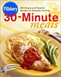 Pillsbury Thirty-Minute Meals (0609608592) by Pillsbury Company