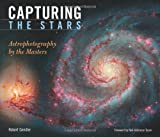 img - for Capturing the Stars: Astrophotography by the Masters book / textbook / text book