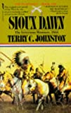 Sioux Dawn (The Plainsmen Series) (033033798X) by Johnston, Terry C.