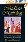 Indian Mythology: Tales, Symbols, and...