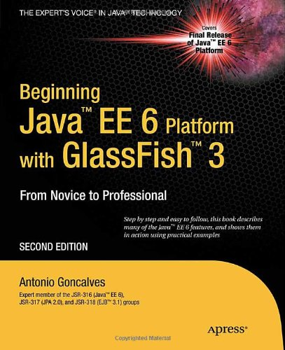 Beginning Java EE 6 with GlassFish 3  143022889X pdf