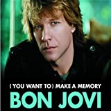 "(You Want to) Make a Memoryvon ""Bon Jovi"""