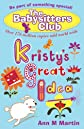 Kristy's Great Idea (Babysitters Club 2010)