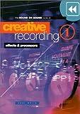 Creative Recording (v. 1)