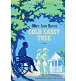 Image of [ Leaving Cold Sassy: The Unfinished Sequel to Cold Sassy Tree[ LEAVING COLD SASSY: THE UNFINISHED SEQUEL TO COLD SASSY TREE ] By Burns, Olive Ann ( Author )Sep-04-2007 Paperback
