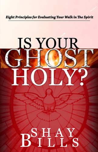 Is Your Ghost Holy?