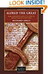 Alfred the Great: War, Kingship and C...
