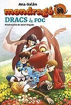 Mondragó. Dracs De Foc: Mondragó 2 (catalan Edition)