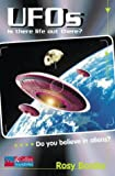 UFOS: Level 1: Is There Life Out There? (Collins Soundbites) (0007116586) by Border, Rosemary