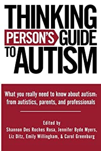 Thinking Person's Guide To Autism download ebook