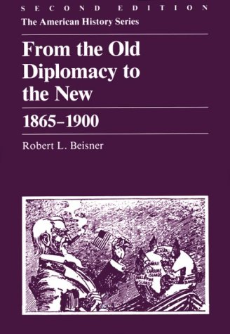 From The Old Diplomacy To The New: 1865 - 1900