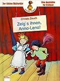 Zeigs ihnen, Anna- Lena - ( Ab 6 J.) - Christa Zeuch