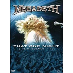 Megadeth That One Night Live In Buenos Aires by