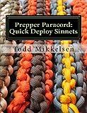 Prepper Paracord: Quick Deploy Sinnets