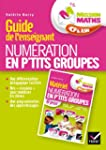 Mission Maths CP, Num�ration en p'tit...