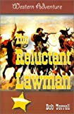 The Reluctant Lawman (Western Adventures)