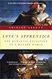 img - for Love's Apprentice: The Romantic Education of a Modern Woman book / textbook / text book