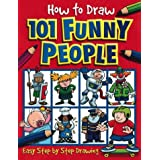 How to Draw 101 Funny People (How to Draw)by Dan Green