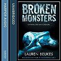 Broken Monsters (       UNABRIDGED) by Lauren Beukes Narrated by Laurence Bouvard