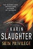 Karin Slaughter Skin Privilege