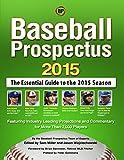 Baseball Prospectus 2015 Baseball Prospectus