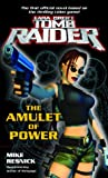 The Amulet of Power (Lara Croft: Tomb Raider) (0345461711) by Resnick, Mike