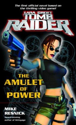 The Amulet of Power (Lara Croft: Tomb Raider) PDF