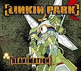 echange, troc Linkin Park - Reanimation