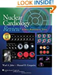 Nuclear Cardiology Review: A Self-Ass...