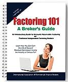 Factoring 101: A Broker's Guide