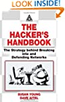 The Hacker's Handbook: The Strategy B...