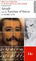 """Aziyadé suivi de """"Fantôme d'Orient"""" de Pierre Loti"""