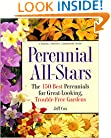 Perennial All-Stars: The 150 Best Perennials for Great-Looking, Trouble-Free Gardens