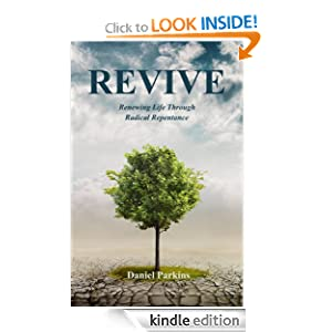 REVIVE (Renewing Life Through Radical Repentance)