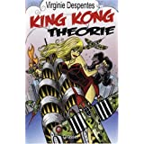 King Kong Th�oriepar Virginie Despentes